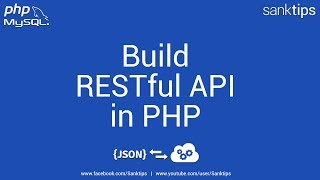 How to Create Simple RESTful API in PHP | Sanktips