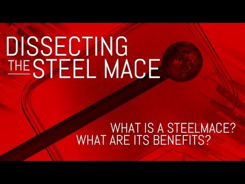 Dissecting the Steel Mace What is a Steel Mace and What are its Benefits?