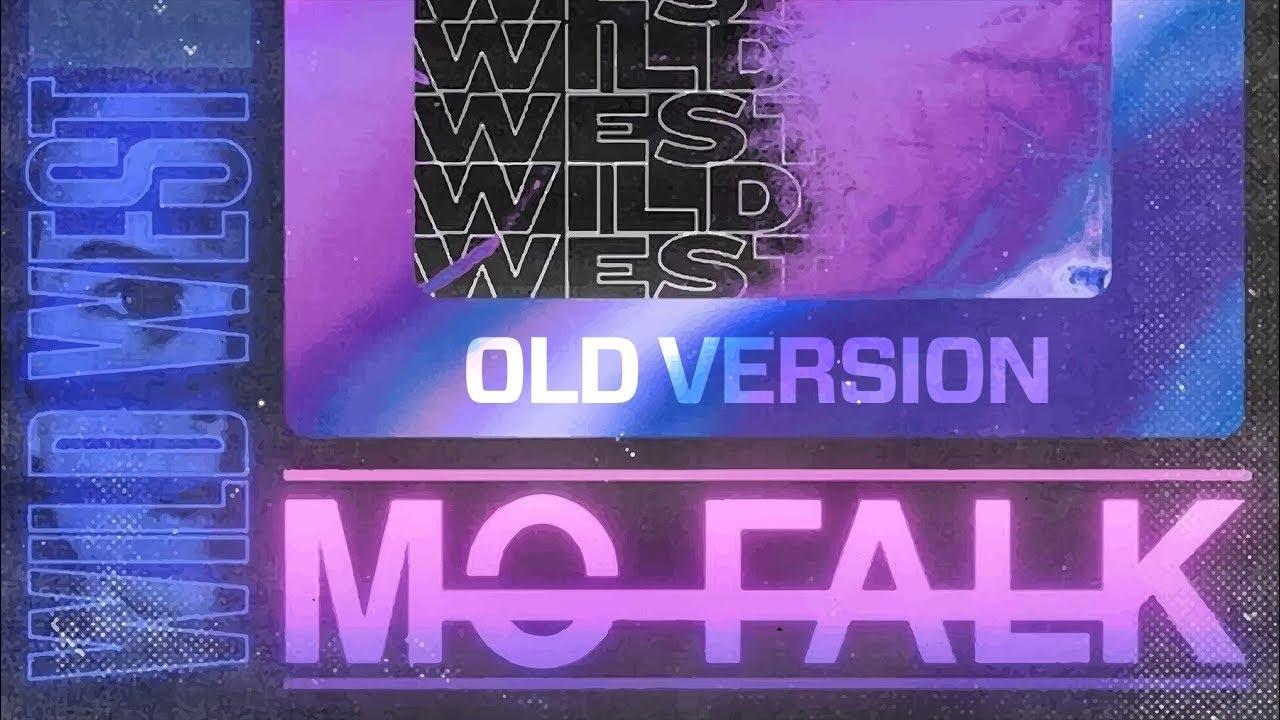 Mo Falk - Wild West (Old Version)