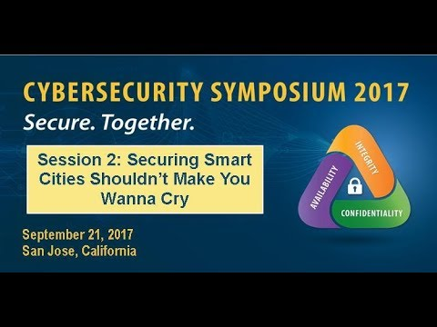CSSSJ2017 Session 2: Securing Smart Cities - ForeScout