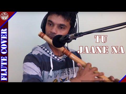 Tu Jaane Na_Flute cover_Navin K Timalsina