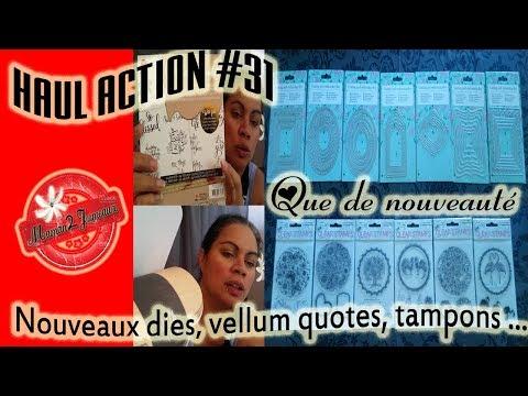 HAUL ACTION #31: Nouveaux Dies , tampons, vellum quotes ect... que de nouveautés chez Action