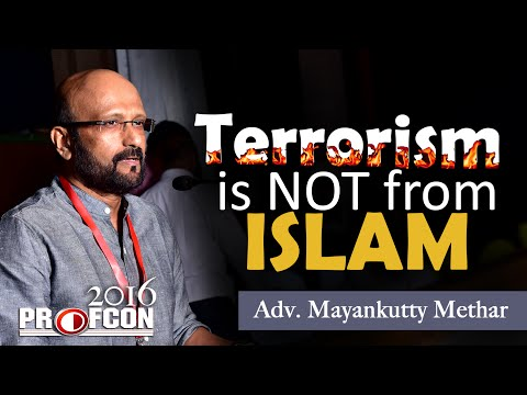 MSM PROFCON 2016 Wayanad : ADV. MAYANKUTTY METHAR - Terrorism is NOT from ISLAM