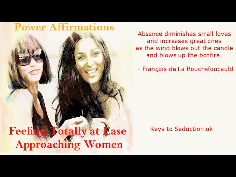 Power Affirmations: Feeling totally at ease when approaching women