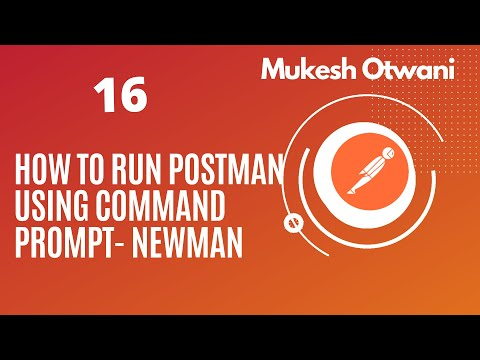 How To Run Postman From Command Line Using Newman- Postman Tutorial For Beginner