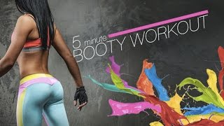 5 Minute Booty Workout  (10 MOVES IN 5 MINS!!)