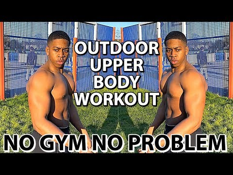 OUTDOOR UPPER BODY WORKOUT TO GAIN MUSCLE WITH NO GYM   Beginners to Advanced