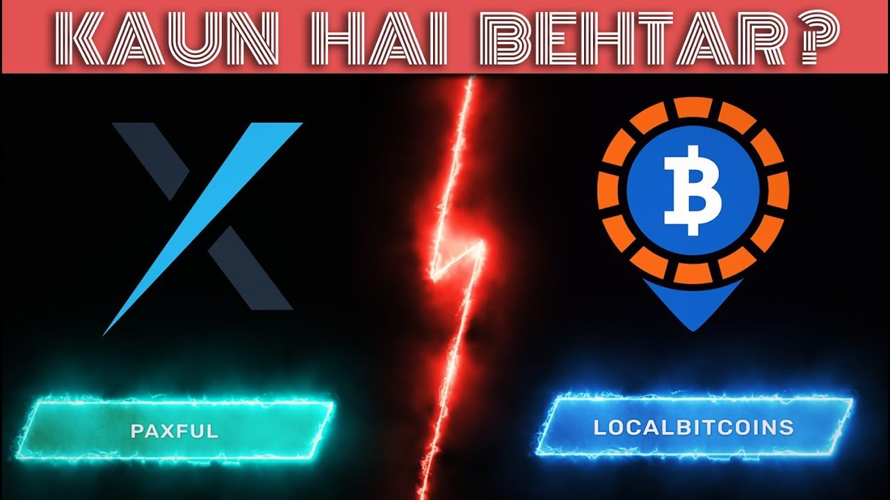 Paxful vs localbitcoins google i have 1000 bitcoins for sale