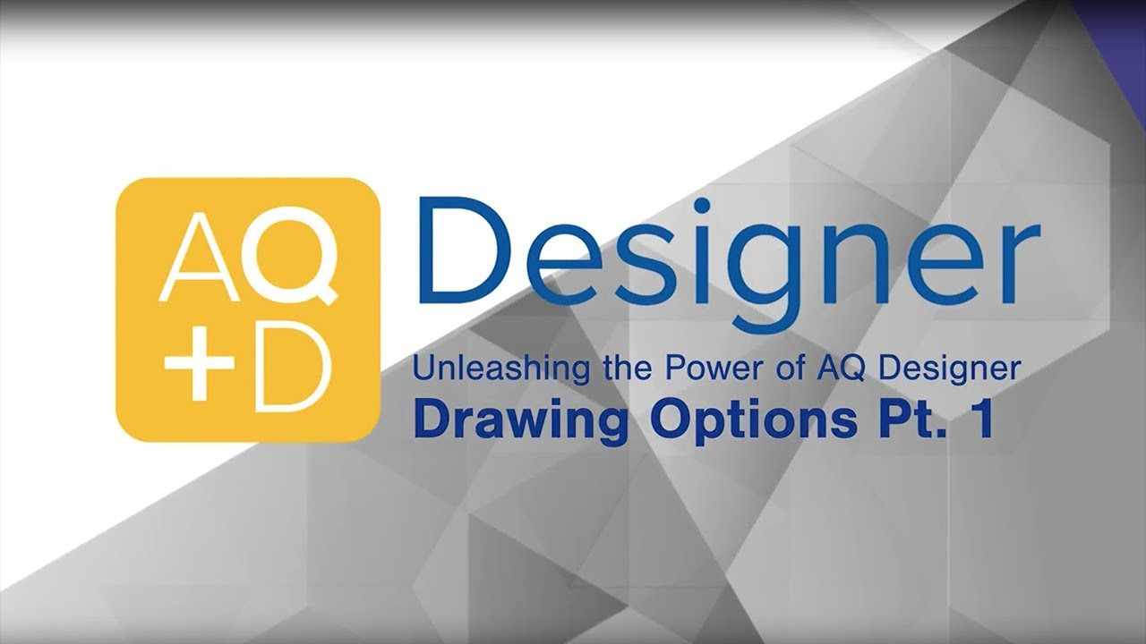 AQ Designer – Drawing Options Part 1