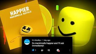 Happier - Marshmello But It's Roblox Death Sound!!!