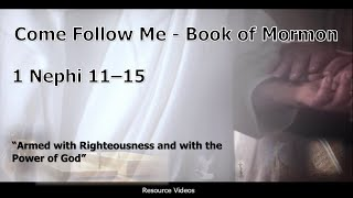 """Come Follow Me - Jan 20-26 """"Armed with Righteousness and with the Power of God"""""""