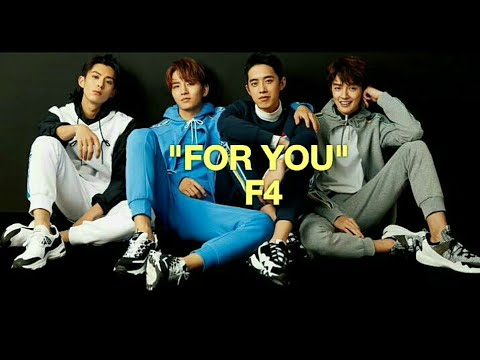 """[EasyLyrics] """"FOR YOU"""" by F4 Meteor Garden 2018 OST"""