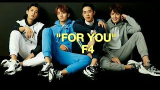 """Gambar cover [EasyLyrics] """"FOR YOU"""" by F4 Meteor Garden 2018 OST"""