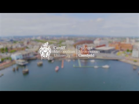 Cardiff Metropolitan University - An Overview - Why Choose Cardiff Met
