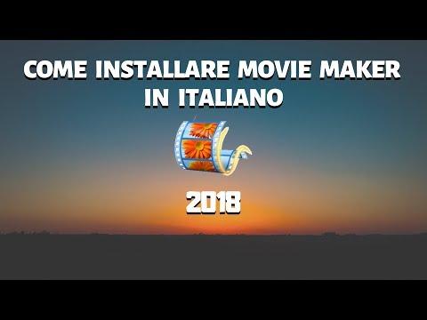 COME INSTALLARE MOVIE MAKER NEL 2018 IN ITALIANO! | HOW TO INSTALL MOVIE MAKER IN 2018!