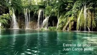 canciones cristianas  - Estrella de amor - Juan Carlos Perez