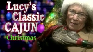 Miss Lucy S Classic Cajun Christmas 2001 Youtube