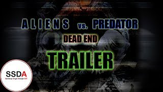 Aliens VS Predator DEAD END main trailer
