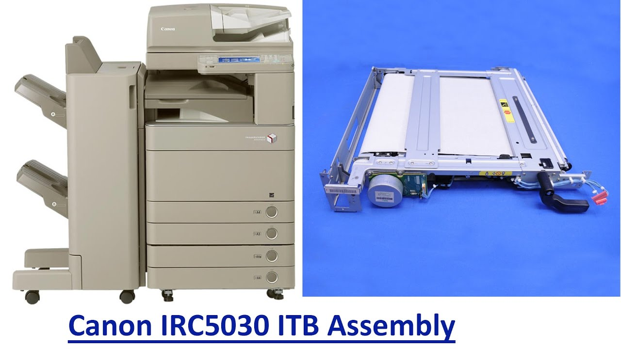 HOW TO REPLACE THE ITB ASSEMBLY ON THE CANON IR ADVANCE