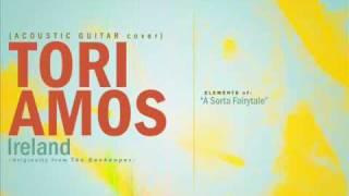 "Acoustic Cover: ""Ireland"" (Tori Amos)"