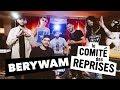Berywam (medley) - Comité Des Reprises - PV Nova & Waxx