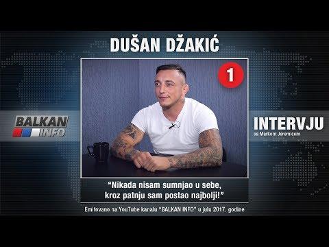 INTERVJU: Dušan Džakić - Nikada nisam sumnjao u sebe, kroz patnju sam postao najbolji! (05.07.2017)