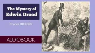 The Mystery of Edwin Drood by Charles Dickens - Audiobook ( Part 1/2 )