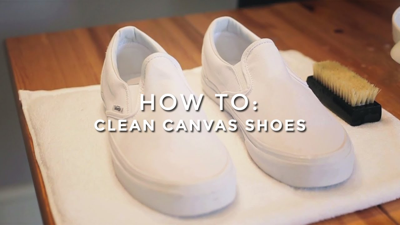 best way to clean canvas shoes