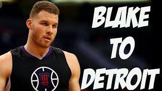 Clippers Trade Blake Griffin To The Pistons | Is This Actually Gonna Work?