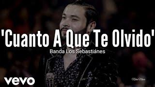 Banda Los Sebasti Nes Cuanto A Que Te Olvido LETRA Estreno 2019.mp3