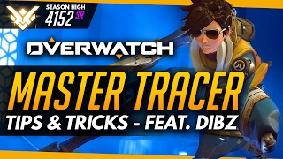 Overwatch | Master Tracer ft Dibz - Tips and Advice (Guide)