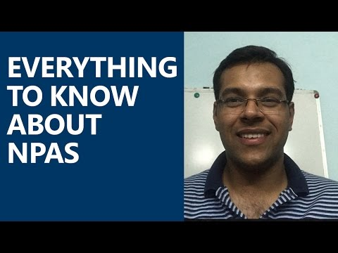 Everything to know about Non-performing Assets NPAs