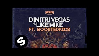 Repeat youtube video Dimitri Vegas & Like Mike vs Boostedkids - G.I.P.S.Y. (Original Mix)