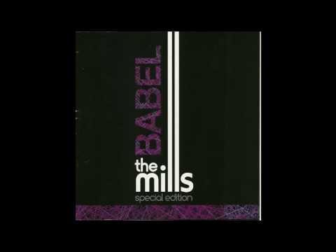 The Mills - Babel (Álbum Completo)