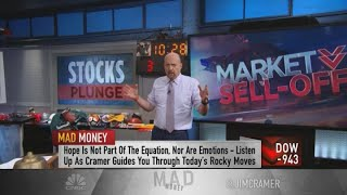 This is not a sell everything moment, Jim Cramer says
