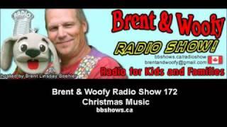 172 Brent & Woofy Radio Show -- Christmas Music
