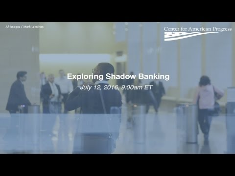 Exploring Shadow Banking
