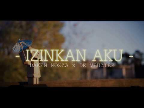 Izinkan Aku | Daken Mozza X De Veuzter | Gudang Boys ( Liryc 2017)