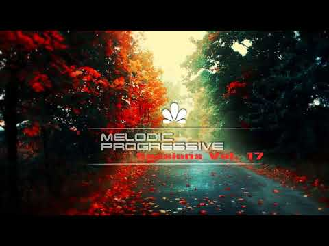 Maxim Lein - Melodic Progressive Sessions Vol. 17