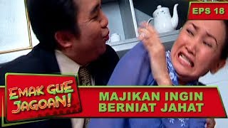 Majikan Ingin Berniat Jahat Sama Pembantu – Emak Gue Jagoan Eps 18 Part 2