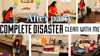 COMPLETE DISASTER CLEAN WITH ME // AFTER PARTY CLEAN UP // CLEANING MOTIVATION