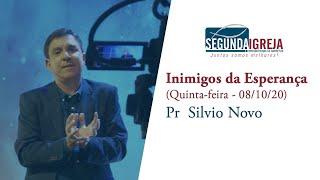 Inimigos da esperança - Pr.  Silvio Novo