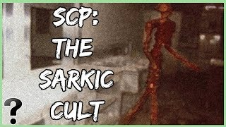 What If The Sarkic Cult Was Real?