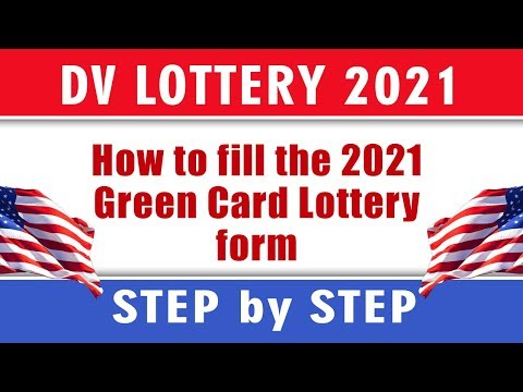 DV LOTTERY REGISTRATION FORM 2021 |How To Fill The Dv Lottery Form Correctly|