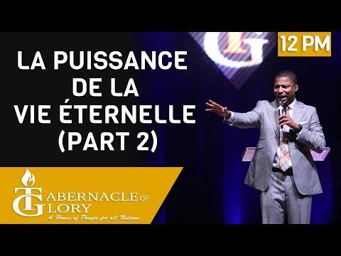 Pasteur Grégory Toussaint | La Puissance de la Vie Éternelle (Part 2) | Tabernacle de Gloire | 12 PM