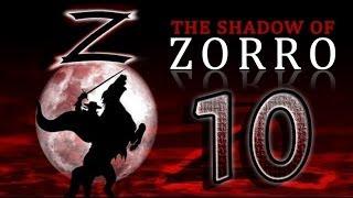 The Shadow of Zorro (PS2, PC) Walkthrough Part 10