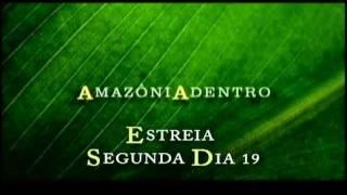 Baixar Estreia: Amazônia Adentro