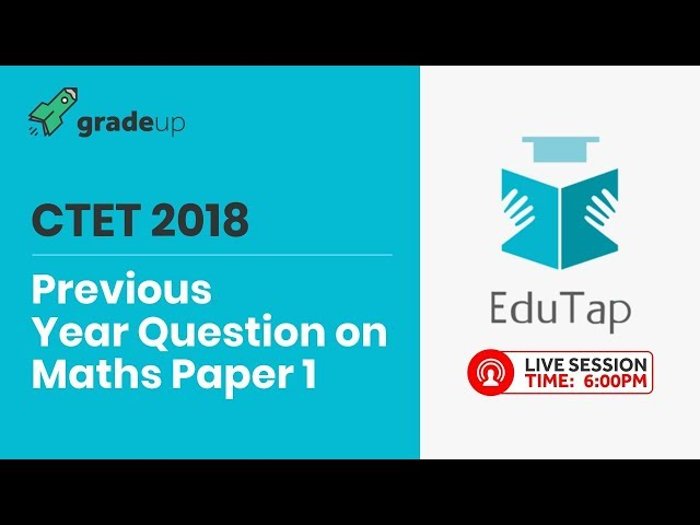 Previous Year Question on Maths Paper 1 - Session 3 | CTET 2018 | By EduTap Team