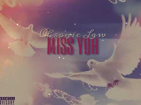 Chronic Law - Miss Yuh (Official Audio) January 2019