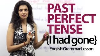 the past perfect tense i had gone english grammar lesson